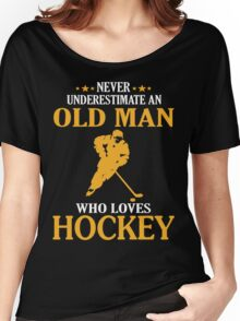 Old Man Loves Hockey Women's Relaxed Fit T-Shirt
