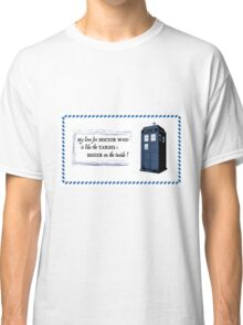 My love for Doctor Who is like the TARDIS Classic T-Shirt