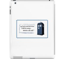 My love for Doctor Who is like the TARDIS iPad Case/Skin