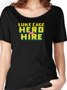 Luke Cage: Hero For Hire - Classic Title - Clean Women's Relaxed Fit T-Shirt