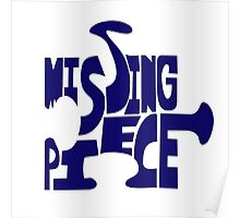 missing piece - blue Poster