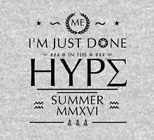 Done in the Hype T-Shirt
