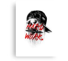 HARD WORK. Canvas Print
