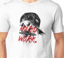 HARD WORK. Unisex T-Shirt
