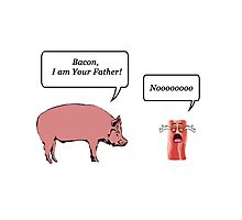 Bacon, I am your farther! - Star Wars Parody Photographic Print