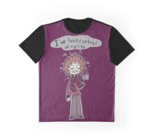 Lost Control Of My Life Graphic T-Shirt