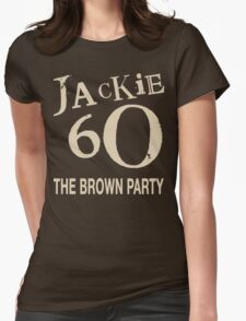 The Brown Party T Womens Fitted T-Shirt