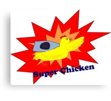 Super Chicken Canvas Print