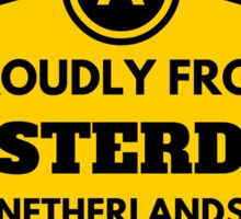 Proudly From Amsterdam Netherlands Sticker