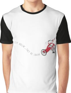 They See me Rollin' They be Lovin' Graphic T-Shirt