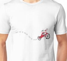 They See me Rollin' They be Lovin' Unisex T-Shirt