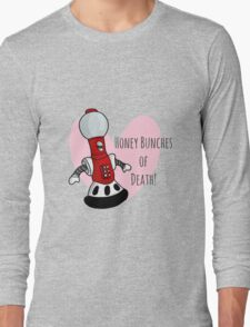 Honey Bunches of Death Long Sleeve T-Shirt
