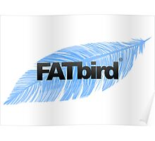 FATbird feather logo Poster