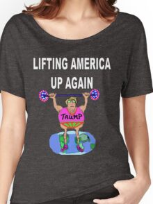 TRUMP-LIFTING AMERICA UP AGAIN Women's Relaxed Fit T-Shirt