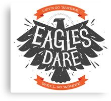 Where Eagles Dare Canvas Print