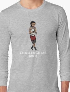 The Running Man Challenge - Challenge me Bro! Long Sleeve T-Shirt