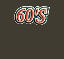 Old 60's Unisex T-Shirt