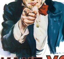Uncle Sam Wants You Sticker