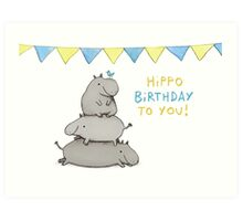 Hippo Birthday Art Print