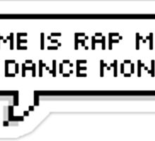 "BTS - Rap Monster ""My name is RAP Monster, not DANCE monster. Sticker"