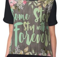 Some Stories Stay With Us Forever 2 Chiffon Top