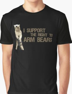 I Support the Right to Arm Bears, Polar Bears Graphic T-Shirt