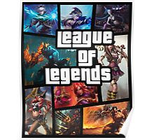 leauge of legends gta poster Poster