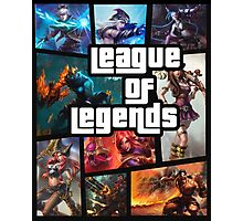 leauge of legends gta poster Photographic Print