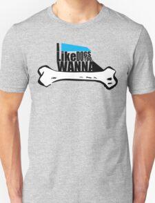 I Like Dogs! Unisex T-Shirt