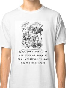 Impossible things Classic T-Shirt