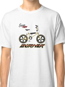 super tuff burner Classic T-Shirt