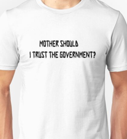 Pink Floyd Mother Should I Trust The Government T Shirt Unisex T-Shirt