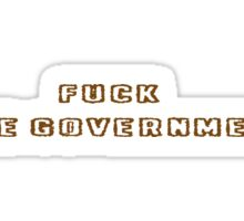 Fuck The Governmeant Rebel Revolution T-Shirts Sticker