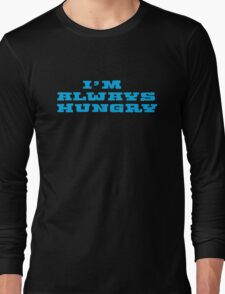 Hungry Food Funny Fat People Gym Fitness Long Sleeve T-Shirt