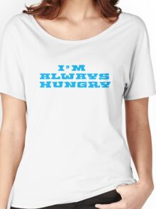 Hungry Food Funny Fat People Gym Fitness Women's Relaxed Fit T-Shirt
