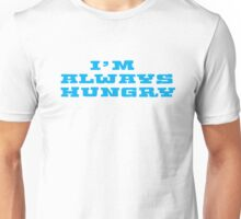 Hungry Food Funny Fat People Gym Fitness Unisex T-Shirt