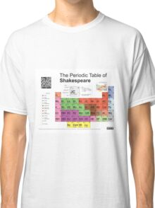 Periodic Table of Shakespeare Classic T-Shirt