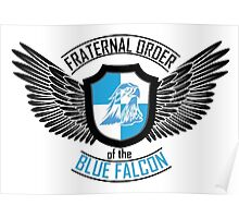 Fraternal Order of the Blue Falcon Poster