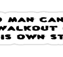 Inspirational Clever Wise Movie Quote Cartoon Sticker