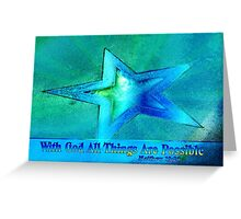 With God All Things Are Possible Greeting Card