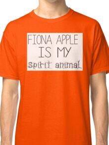 Fiona Apple Is My Spirit Animal Classic T-Shirt