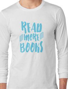 READ MORE BOOKS Long Sleeve T-Shirt