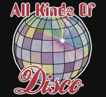 All Kinds Of Disco Kids Tee