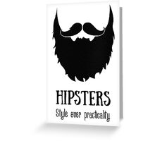 Hipsters - style over practicality Greeting Card
