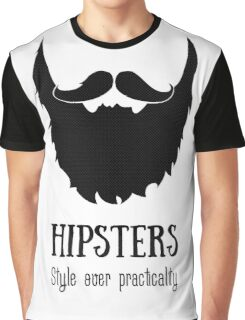 Hipsters - style over practicality Graphic T-Shirt