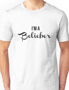 I'm A Belieber Unisex T-Shirt