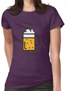 Life Is Brewtiful Womens Fitted T-Shirt