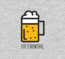 Life Is Brewtiful Unisex T-Shirt