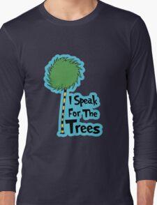 I Speak For The Trees T-Shirt