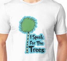 I Speak For The Trees Unisex T-Shirt